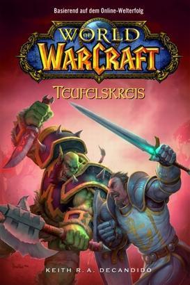 World of Warcraft, Band 1: Teufelskreis