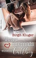 Birgit Kluger: Trau niemals einem Callboy ★★★