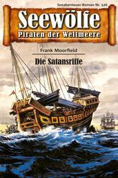 Seewölfe - Piraten der Weltmeere 526 - Die Satansriffe