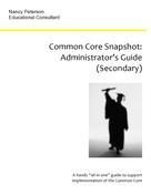Nancy Peterson: Common Core Snapshot: Administrator's Guide to the Common Core
