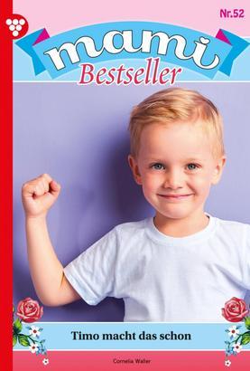 Mami Bestseller 52 – Familienroman