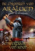 John Flanagan: Die Chroniken von Araluen - Die Schwertkämpfer von Nihon-Ja ★★★★★