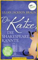 Lilian Jackson Braun: Die Katze, die Shakespeare kannte - Band 7 ★★★★