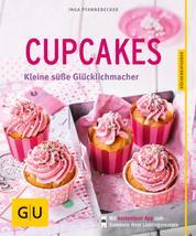 Cupcakes - Kleine süße Glücklichmacher