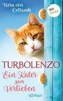 Nora von Collande: Turbolenzo – Ein Kater zum Verlieben