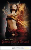 Maya Hess: Göttin vom Himmel ★★★