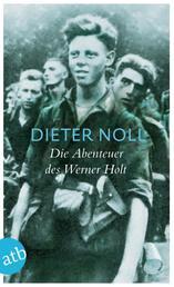 Die Abenteuer des Werner Holt - Roman einer Jugend