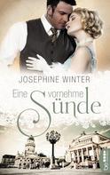 Josephine Winter: Eine vornehme Sünde ★★★