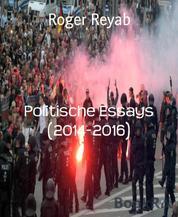 Politische Essays (2014-2016)