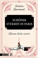 Frédéric Lenormand: Schöner sterben in Paris ★★★★