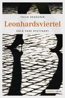 Thilo Scheurer: Leonhardsviertel ★★★★