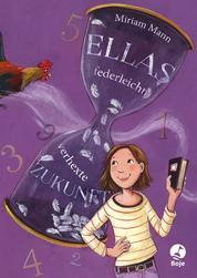 Ellas federleicht-verhexte Zukunft - Band 2