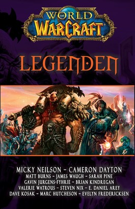 World of Warcraft: Legenden