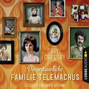 Die erstaunliche Familie Telemachus (Gekürzt)