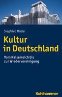 Siegfried Müller: Kultur in Deutschland