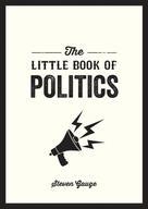 Steven Gauge: The Little Book of Politics