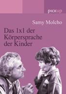 Samy Molcho: Das 1x1 der Körpersprache der Kinder ★★★