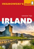 Annette Kossow: Irland - Reiseführer von Iwanowski ★★★★★