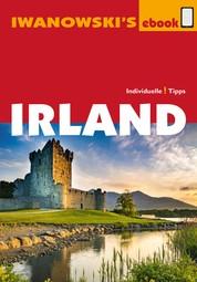 Irland - Reiseführer von Iwanowski - Individualreiseführer mit vielen Detailkarten und Kartendownload