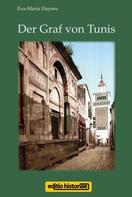 Eva-Maria Haynes: Der Graf von Tunis ★★★★★