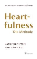 Kamlesh D. Patel: Heartfulness - Die Methode