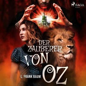 Der Zauberer von Oz (Ungekürzt)