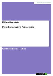 Praktikumsbericht Zytogenetik