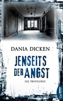 Dania Dicken: Jenseits der Angst ★★★★