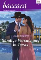 Jules Bennett: Sündige Versuchung in Texas ★★★★