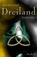 Jana Jeworreck: Dreiland II: Zweites Buch der Trilogie ★★★★★