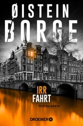 Irrfahrt - Kriminalroman