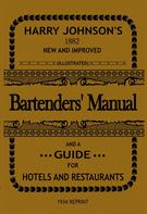 Harry Johnson: Bartenders' Manual