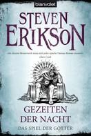 Steven Erikson: Das Spiel der Götter (9) ★★★★★