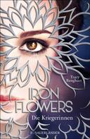 Tracy Banghart: Iron Flowers 2 – Die Kriegerinnen ★★★★★
