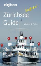 Zürichsee Guide - Schiff ahoi!