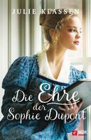 Julie Klassen: Die Ehre der Sophie Dupont ★★★★