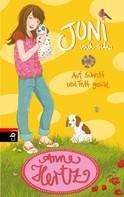 Anne Hertz: Juni und ich - Auf Schritt und Tritt genial ★★★★★