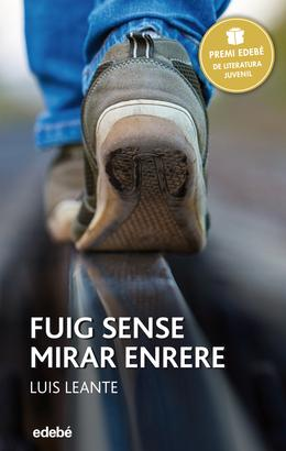Premi Edebé 2016: Fuig sense mirar enrere
