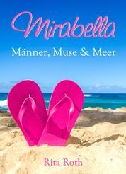 Mirabella - Männer, Muse & Meer