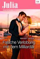 Maisey Yates: Falsche Verlobung mit dem Milliardär ★★★★