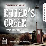 Hochspannung, Folge 3: Killer's Creek - Stadt der Mörder (Ungekürzt)