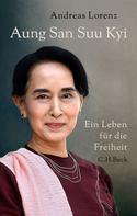 Andreas Lorenz: Aung San Suu Kyi ★★★★