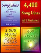 Rick Wicker: 4,400 Song Ideas