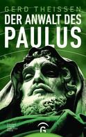 Gerd Theißen: Der Anwalt des Paulus ★★★