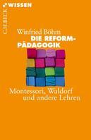 Winfried Böhm: Die Reformpädagogik ★★★