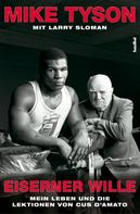 Mike Tyson: Eiserner Wille