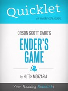 Hutch Morzaria: Quicklet on Ender's Game by Orson Scott Card (CliffNotes-like Book Summary and Review) ★★