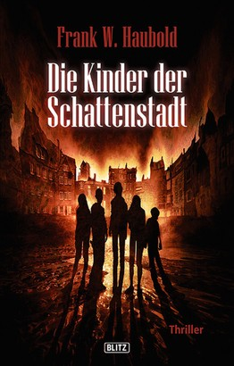 Die Kinder der Schattenstadt