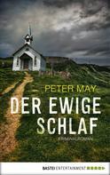 Peter May: Der ewige Schlaf ★★★★