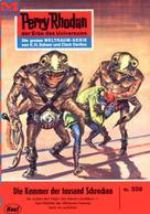 H. G. Ewers: Perry Rhodan 339: Die Kammer der tausend Schrecken ★★★★